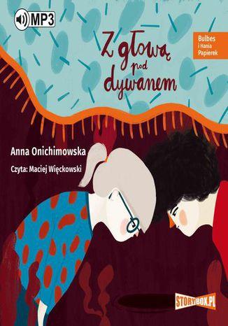 Okładka książki Bulbes i Hania Papierek Z głową pod dywanem