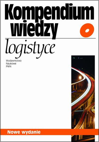 Okładka książki Kompendium wiedzy o logistyce