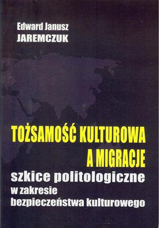 Okładka książki Tożsamość kulturowa a migracje