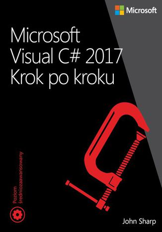 Okładka książki/ebooka Microsoft Visual C# 2017 Krok po kroku