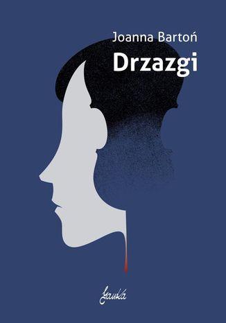 Okładka książki Drzazgi