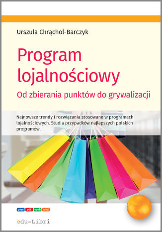 Okładka książki/ebooka Program lojalnościowy. Od zbierania punktów do grywalizacji