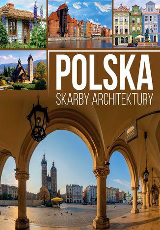 Okładka książki/ebooka Polska. Skarby architektury