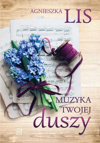 Okładka książki/ebooka Muzyka twojej duszy