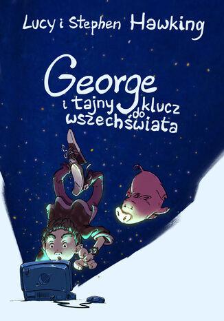 Okładka książki George i tajny klucz do wszechświata