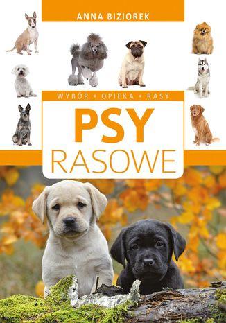 Okładka książki/ebooka Psy rasowe