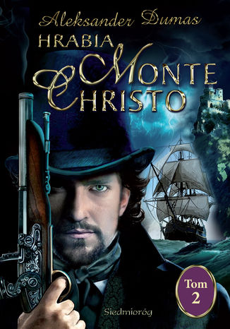 Okładka książki/ebooka Hrabia Monte Christo tom II
