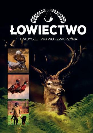 Okładka książki/ebooka Łowiectwo