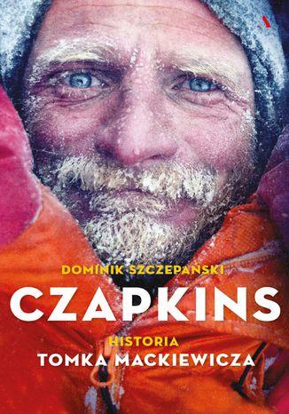Okładka książki Czapkins. Historia Tomka Mackiewicza