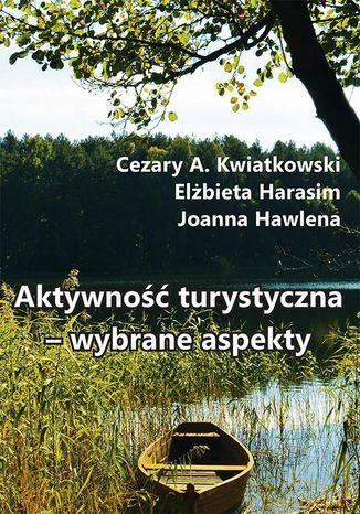 Okładka książki Aktywność turystyczna  wybrane aspekty