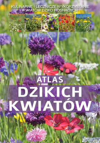 Okładka książki Atlas dzikich kwiatów
