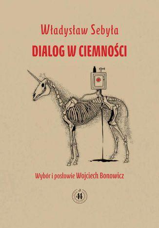 Okładka książki Dialog w ciemności