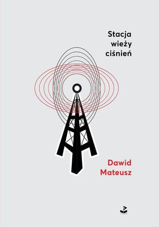 Okładka książki/ebooka Stacja wieży ciśnień