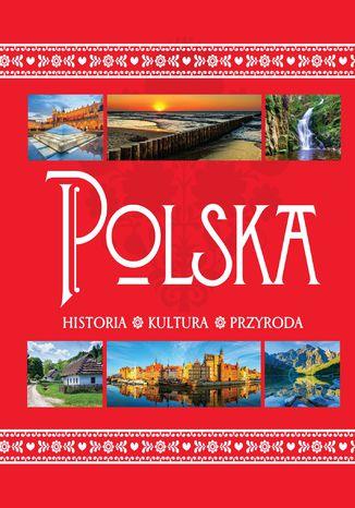 Okładka książki/ebooka Polska. Historia. Kultura. Przyroda