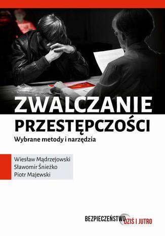 Okładka książki/ebooka Zwalczanie przestępczości