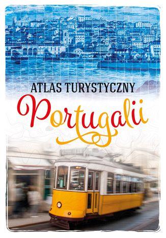 Okładka książki Atlas turystyczny Portugalii
