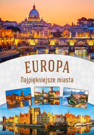 Okładka książki Europa. Najpiękniejsze miasta