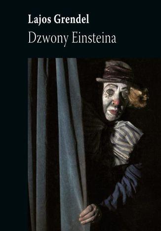 Okładka książki/ebooka Dzwony Einsteina