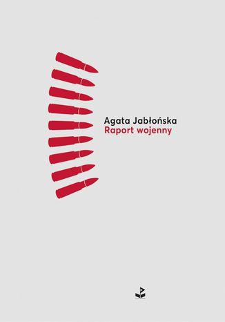 Okładka książki/ebooka Raport wojenny
