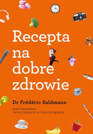 Okładka książki/ebooka Recepta na dobre zdrowie