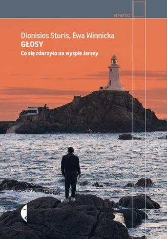Okładka książki Głosy. Co się zdarzyło na wyspie Jersey