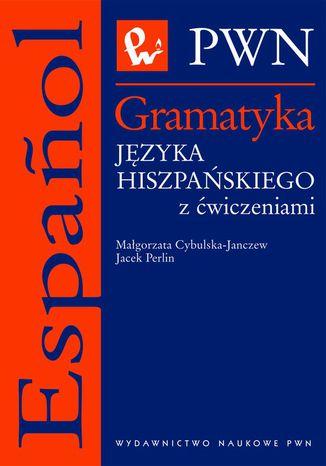 Okładka książki/ebooka Gramatyka języka hiszpańskiego z ćwiczeniami