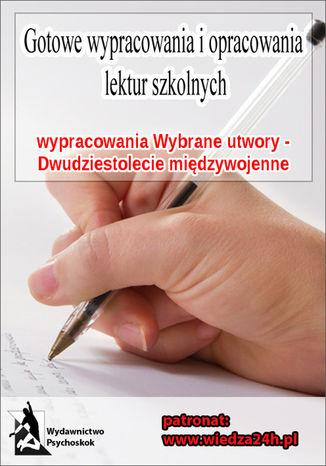 Okładka książki/ebooka Wypracowania - Dwudziestolecie międzywojenne