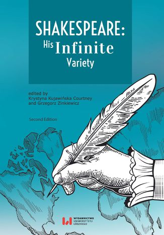 Okładka książki Shakespeare: His Infinite Variety. Celebrating the 400th Anniversary of His Death. Second Edition