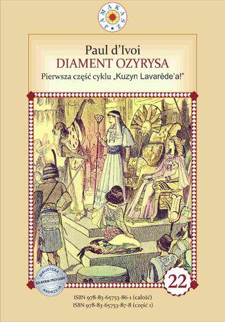 Okładka książki/ebooka Kuzyn Lavarede'a. Część I. Diament Ozyrysa