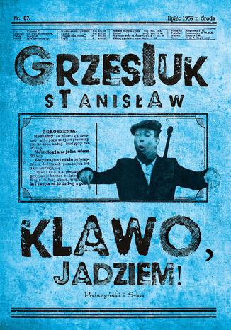 Okładka książki Klawo, jadziem !