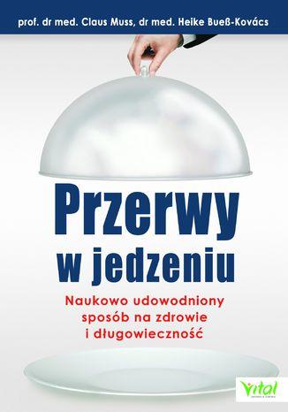 Okładka książki/ebooka Przerwy w jedzeniu
