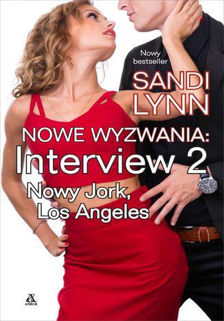 Okładka książki/ebooka Nowe wyzwania. Interview: Nowy Jork, Los Angeles