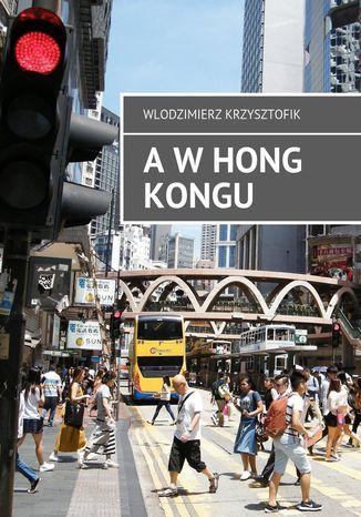 Okładka książki AwHong Kongu