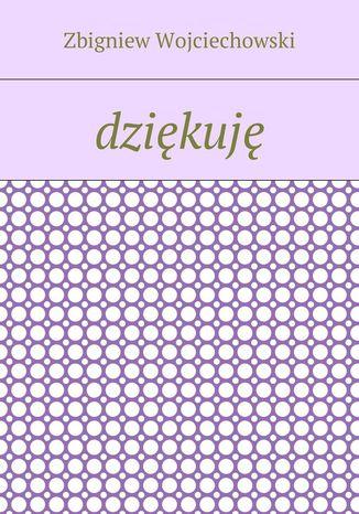 Okładka książki/ebooka Dziękuję