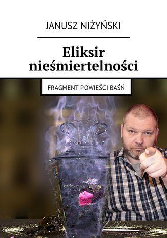 Okładka książki/ebooka Eliksir nieśmiertelności