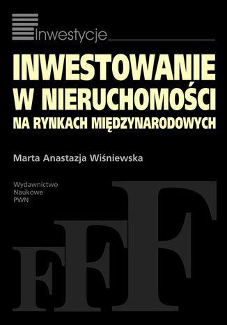 Okładka książki/ebooka Inwestowanie w nieruchomości na rynkach międzynarodowych