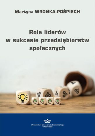 Okładka książki Rola liderów w sukcesie przedsiębiorstw społecznych