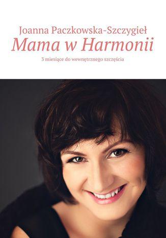 Okładka książki Mama wHarmonii