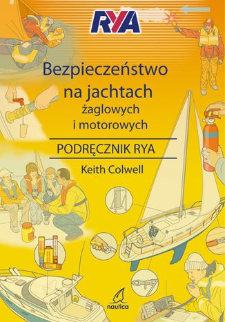 Okładka książki/ebooka Bezpieczeństwo na jachtach żaglowych i motorowych