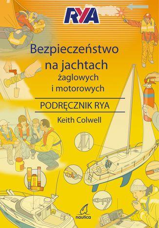 Okładka książki Bezpieczeństwo na jachtach żaglowych i motorowych