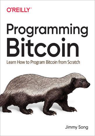 Okładka książki/ebooka Programming Bitcoin. Learn How to Program Bitcoin from Scratch