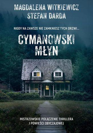 Okładka książki Cymanowski Młyn