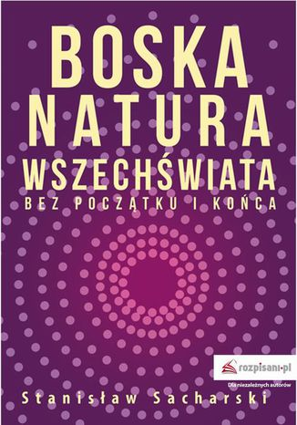 Okładka książki/ebooka Boska natura Wszechświata bez początku i końca