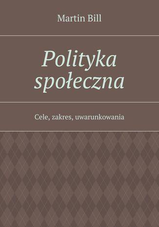 Okładka książki/ebooka Polityka społeczna