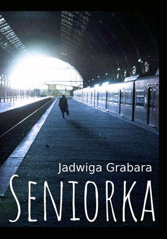 Okładka książki Seniorka