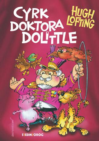 Okładka książki Cyrk doktora Dolittle\'a