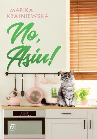 Okładka książki No, Asiu!