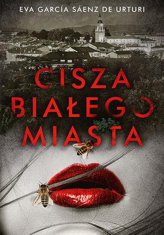 Okładka książki Cisza białego miasta