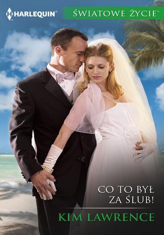Okładka książki/ebooka Co to był za ślub
