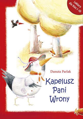 Okładka książki Kapelusz Pani Wrony